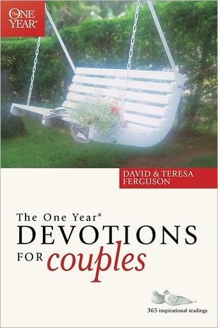 The One Year Book Of Devotions For Couples by David Ferguson