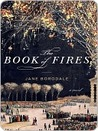 The Book of Fires: A Novel