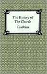 The History of the Church by Eusebius