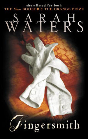 Fingersmith by Sarah Waters — Reviews, Discussion, Bookclubs, Lists