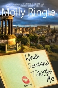 What Scotland Taught Me by Molly Ringle