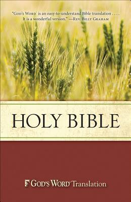 Holy Bible, GOD'S WORD Translation by Anonymous
