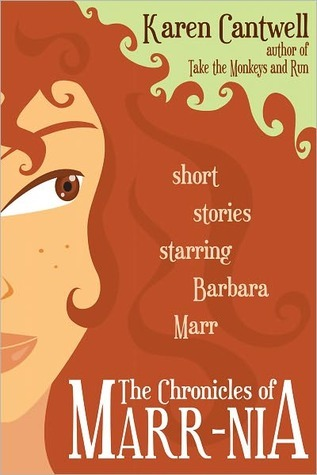 The Chronicles of Marr-nia by Karen Cantwell