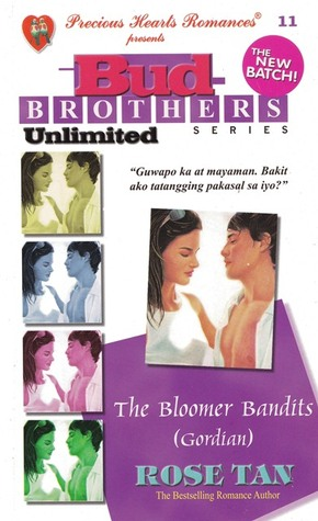 The Bloomer Bandits: Gordian (Bud Brothers Unlimited Series #11)