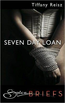 Seven Day Loan by Tiffany Reisz
