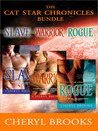 Cat Star Chronicles: Slave, Warrior and Rogue (Cat Star Chronicles, #1-3)