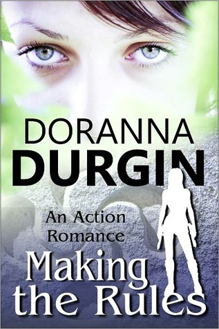 Making the Rules by Doranna Durgin