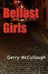 Belfast Girls by Gerry McCullough