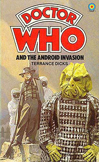 Doctor Who and the Android Invasion by Terrance Dicks