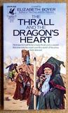 The Thrall and the Dragon's Heart