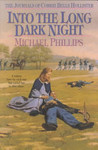 Into the Long Dark Night (The Journals of Corrie Belle Hollister, #6)