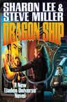 Dragon Ship (Theo Waitley, #4; Liaden Universe, #17)