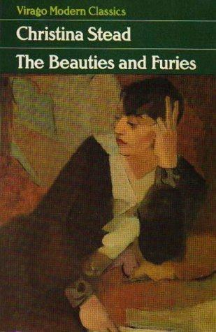 The Beauties And Furies by Christina Stead