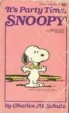 It's Party Time, Snoopy (Peanuts Coronet, #84)