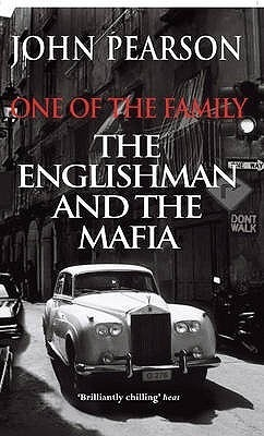 One of the Family: The Englishman and the Mafia