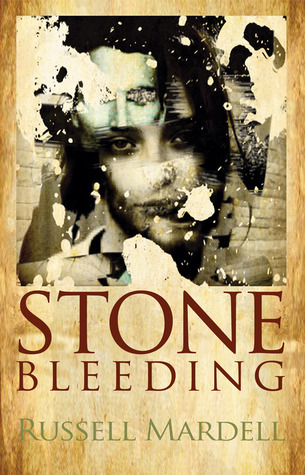 Stone Bleeding by Russell Mardell