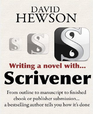 Writing a Novel with Scrivener by David Hewson