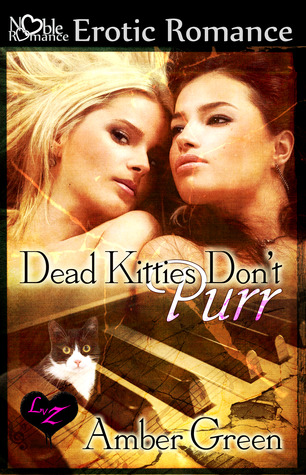 Dead Kitties Don't Purr