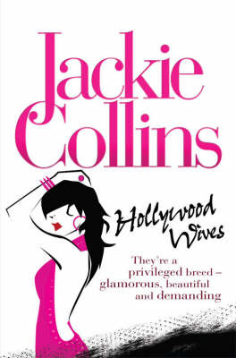 Hollywood Wives (Hollywood Series, #1)