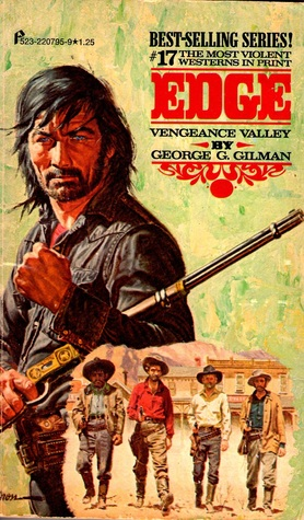 Vengeance Valley by George G. Gilman