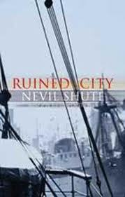 Ruined City by Nevil Shute