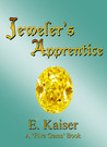 Jeweler's Apprentice (Five Gems, #1)