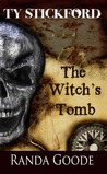 Ty Stickford and The Witch's Tomb