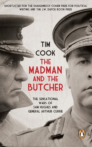 The Madman and the Butcher by Tim Cook