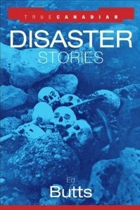 True Canadian Disaster Stories