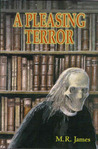 A Pleasing Terror: The Complete Supernatural Writings