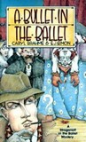 A Bullet in the Ballet by Caryl Brahms