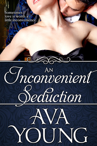 An Inconvenient Seduction by Ava Young
