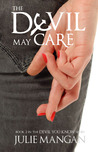 The Devil May Care (The Devil You Know, #2)