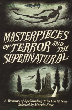 Masterpieces of Terror and the Supernatural by Marvin Kaye