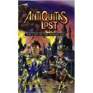 Antiquitas Lost by Robert Louis Smith