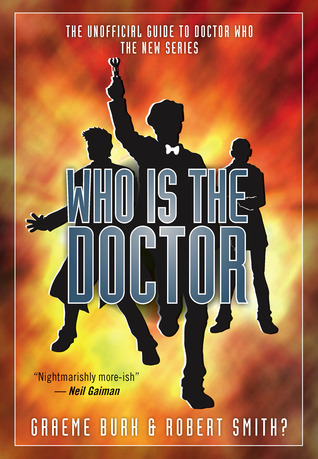 Who is the Doctor by Graeme Burk