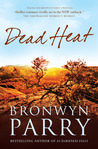 Dead Heat by Bronwyn Parry