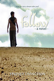 Follow - A Novel
