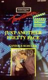 Just Another Pretty Face (Hollywood Dynasty, #2)