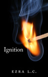 Ignition (Ignition Trilogy, #1)