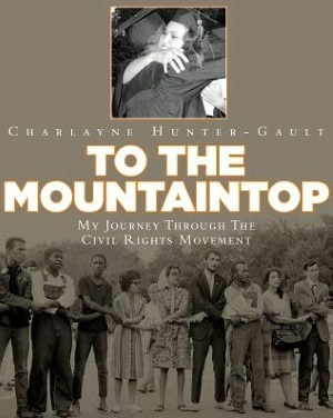 To the Mountaintop by Charlayne Hunter-Gault