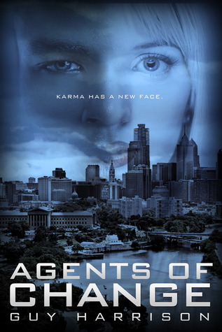 Agents of Change (Agents of Change, #1)