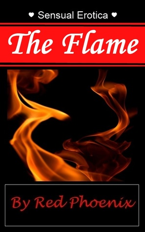The Flame by Red Phoenix
