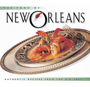 The Food of New Orleans: Authentic Recipes from the Big Easy