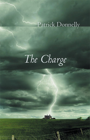 The Charge by Patrick Donnelly