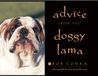 Advice from the Doggy Lama