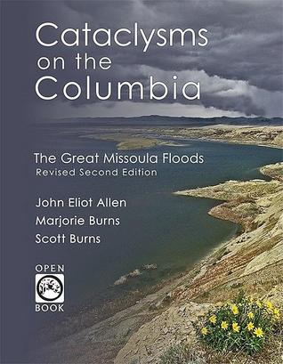 Cataclysms on the Columbia by John Eliot Allen