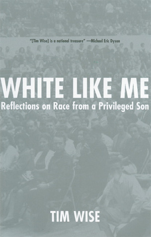 White Like Me by Tim Wise