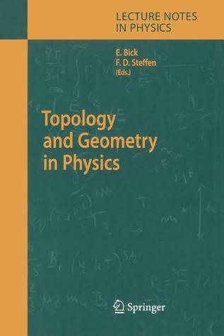 Topology And Geometry In Physics (Lecture Notes In Physics)