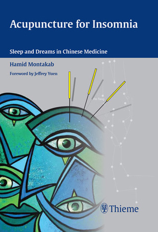 Acupuncture for Insomnia: Sleep and Dreams in Chinese Medicine